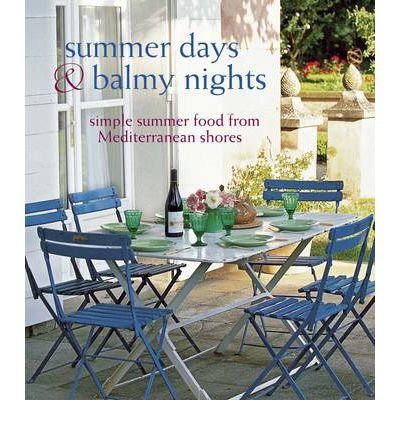 Summer Days & Balmy Nights (Cookery) PDF