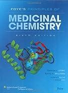 Foye's Principles of Medicinal Chemistry  by Lemke