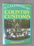 Calendar of Country Customs (0713405716) by Whitlock, Ralph