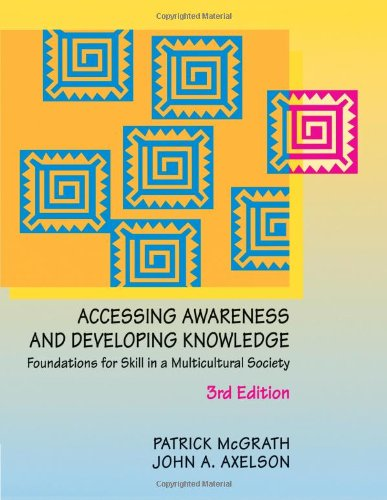 Accessing Awareness and Developing Knowledge: Foundations...