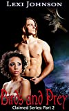 Birds and Prey (Claimed Series: Part 2: a BWWM Fantasy Shifter Romance)