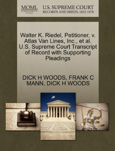 Walter K. Riedel, Petitioner, v. Atlas Van Lines, Inc., et al. U.S. Supreme Court Transcript of Record with Supporting Pleadings