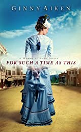 For Such a Time as This (A Women of Hope Novel)