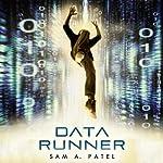 Data Runner | Sam A. Patel
