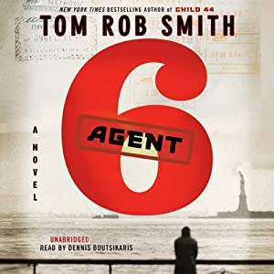Agent 6 | [Tom Rob Smith]