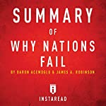 Summary of Why Nations Fail by Daron Acemoglu and James A. Robinson | Includes Analysis |  Instaread