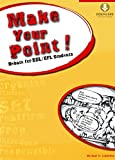 img - for Make Your Point!: Debate for ESL/EFL Students (Downloadable Audio Included) book / textbook / text book
