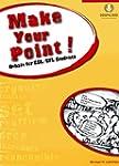 Make Your Point!: Debate for ESL/EFL...