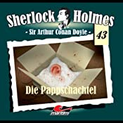 Die Pappschachtel (Sherlock Holmes 43) | Sir Arthur Conan Doyle