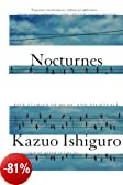 NOCTURNES: FIVE STORIES OF MUSIC AND NIGHTFALL By Ishiguro, Kazuo (Author) Paperback on 21-Sep-2010