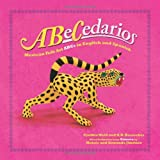 img - for ABeCedarios: Mexican Folk Art ABCs in English and Spanish (English and Spanish Edition) book / textbook / text book