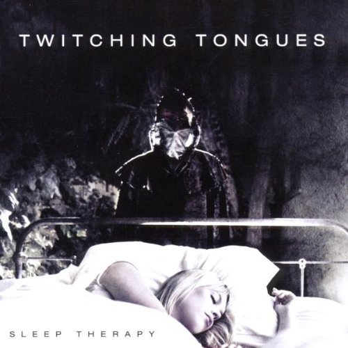 Sleep Therapy by Twitching Tongues