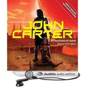 A John Carter in A Princess of Mars (Barsoom) Edgar Rice Burroughs and Scott Brick