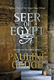 The Seer of Egypt (The King's Man Trilogy, Vol. 2) (0143052934) by Gedge, Pauline
