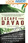 Escape from Davao: The Forgotten Stor...
