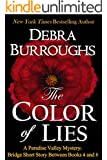 The Color of Lies: Bridge Short Story Between Books 4 and 5 (Paradise Valley Mystery Series)