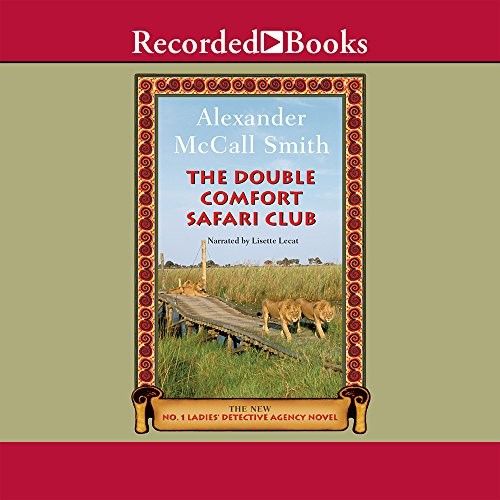 The Double Comfort Safari Club (The No. 1 Ladies' Detective Agency)
