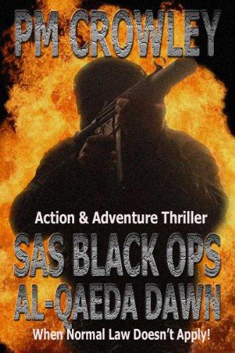SAS Black Ops Al-Qaeda Dawn - Action & Adventure Thriller