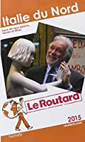 Guide du Routard Italie du Nord 2015