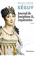 Journal de Josephine B., impératrice