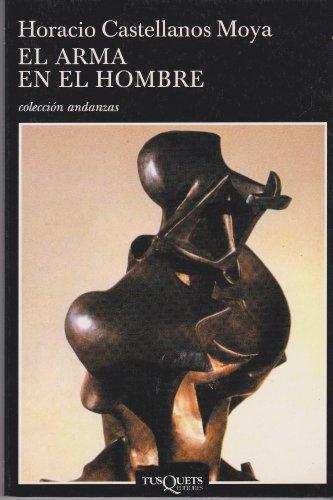 El Arma En El Hombre / the Human Weapon (Spanish Edition)