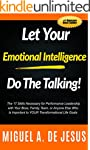 Let Your Emotional Intelligence Do Th...