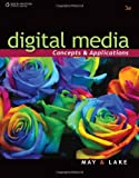 img - for Digital Media: Concepts and Applications (Digital Video Production) book / textbook / text book