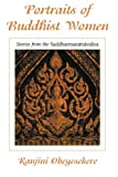 Portraits of Buddhist Women: Stories from the Saddharmaratnavaliya (S U N Y Series in Buddhist Studies)
