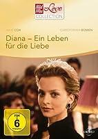 Diana - Ein Leben f�r die Liebe