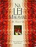 img - for Na Lei Makamae: The Treasured Lei (A Latitude 20 Book) book / textbook / text book