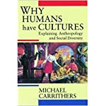 Why Humans Have Cultures: Explaining Anthropology and Social Diversity (O P U S) book cover