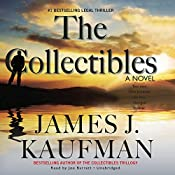 The Collectibles: The Collectibles Trilogy, Book 1 | James J. Kaufman