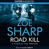 Road Kill: Charlie Fox, Book 5 | Zoe Sharp