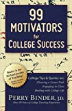 99 Motivators for College Success