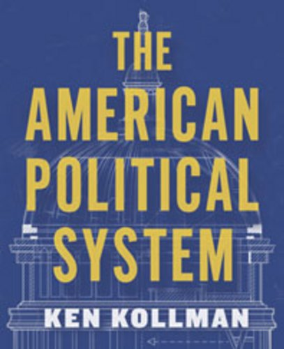 The American Political System (Full Edition (with policy chapters))