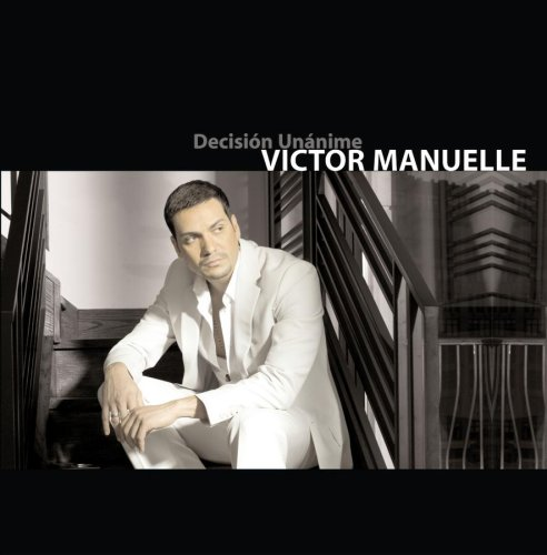 Victor Manuelle - Decision Unanime - Zortam Music