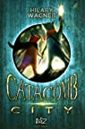 Catacomb City, tome 1 par Wagner