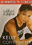 30 Minutes To Fitness: Circuit Burn With Kelly Coffey-Meyer Workout