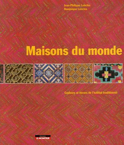 Maisons du monde couleurs et d cors de l 39 habitat traditionnel jean phi - Maison du monde en ligne ...