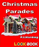 img - for Christmas Parades (look book) book / textbook / text book