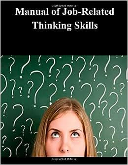 Manual Of Job-Related Thinking Skills