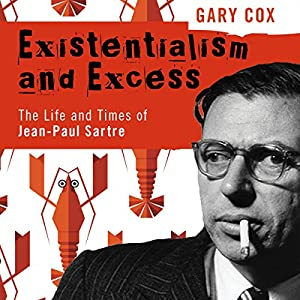 Existentialism and Excess Audiobook