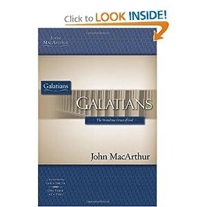 Galatians (MacArthur Bible Studies) John F. MacArthur