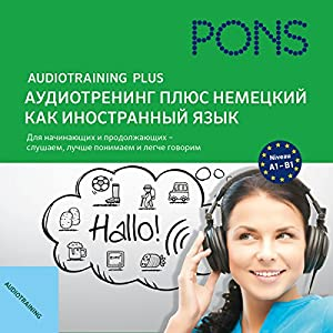 Audio Training Plus - German as a foreign language - Russian user language Audiobook