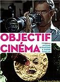 """Afficher """"Objectif cinéma"""""""