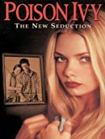 Poison Ivy 3: The New Seduction [HD]