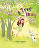 img - for A Tree for Emmy [Hardcover] [2009] Mary Ann Rodman, Tatjana Mai-Wyss book / textbook / text book