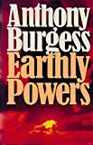 Earthly powers (0091439108) by Burgess, Anthony