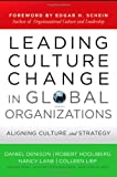 img - for Leading Culture Change in Global Organizations: Aligning Culture and Strategy book / textbook / text book