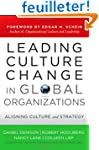 Leading Culture Change in Global Orga...